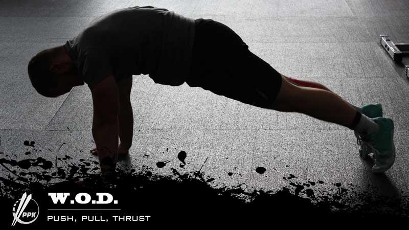 Total Body – Push, Pull, Thrust